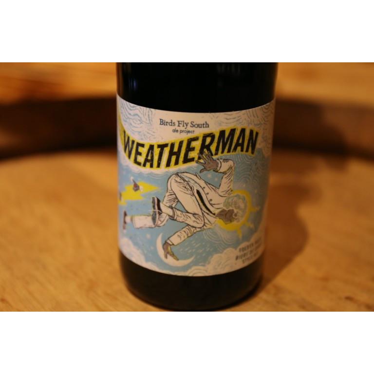 Birds Fly South Weatherman